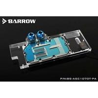 Barrow GPU Water Block(for ASUS CERBERUS 1070TI/1060)Aurora BS ASC1070T PA