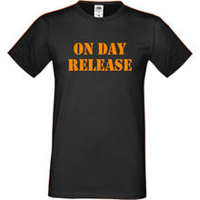 On Day Release Mens Womens T-Shirt S-5XL Orange Funny Slogan Top Prison Joke Tee 100% Cotton Humor Men Crewneck Shirts