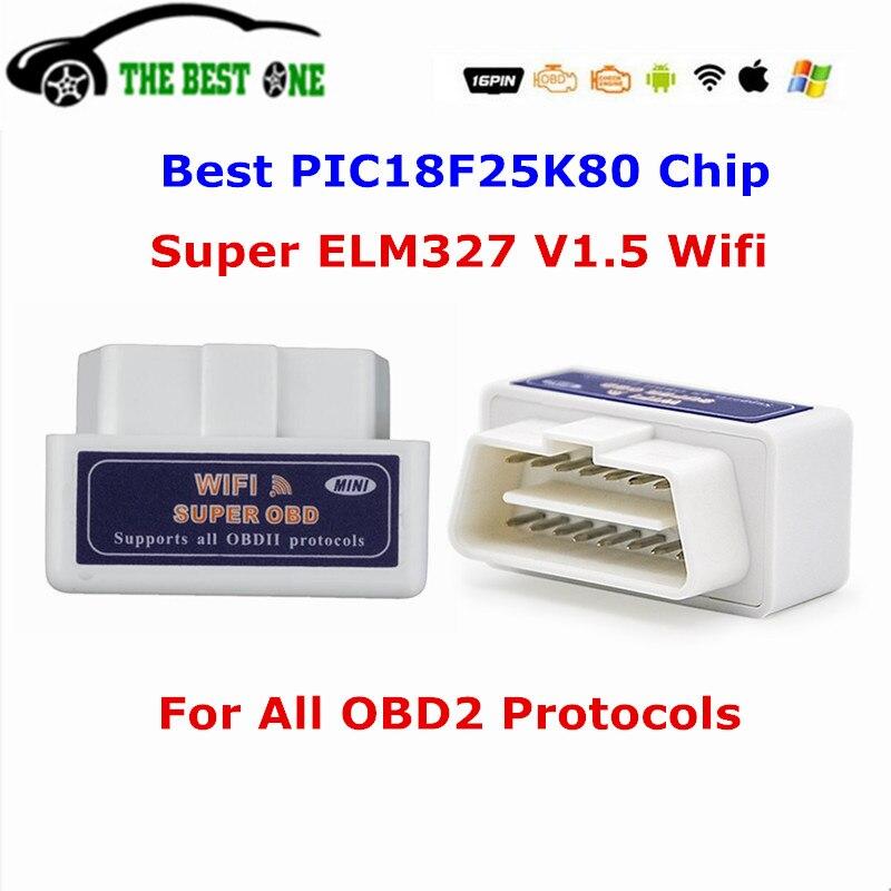 Prix pour Meilleur PIC18F 25K80 Puce Super ELM327 Wifi ELM 327 V1.5 de diagnostic Scanner ELM327 V2.1 Support Tous OBD2 Protocoles Pour Android IOS