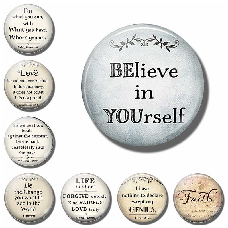 BElieve In YOUrself  30MM Fridge Magnet Inspirational Quote Glass Cabochon Magnetic Refrigerator Stickers Note Holder Home Decor
