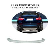 Bmw x6 e71 suv 2008 2014 용 후면 지붕 창 스포일러 앞 유리 윙 pu unpainted gray|window spoiler|rear roof spoilerrear window spoiler -