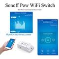Беспроводной Выключатель питания Itead Sonoff Pow  Wi-Fi  умный дом с дистанционным управлением  с монитором расхода энергии  в режиме реального врем...