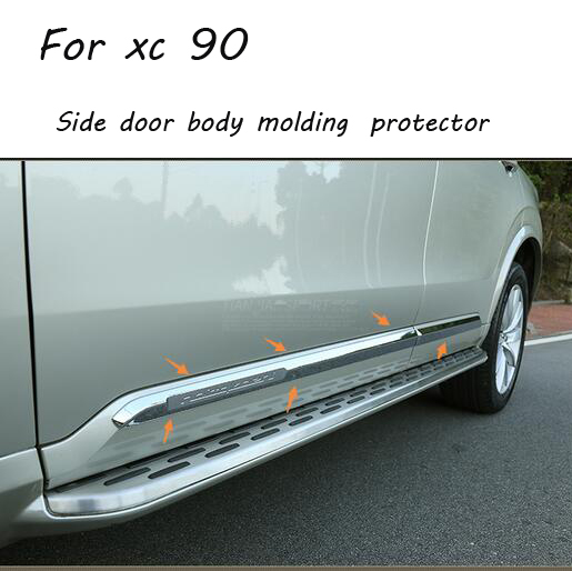 Side door body molding streamer protector cover article scratch-resistant car accessories for VOLVO XC90 2016  4pc/set 4pcs stainless steel side door body molding cover trim for bmw x5 f15 2014 2015 car accessories