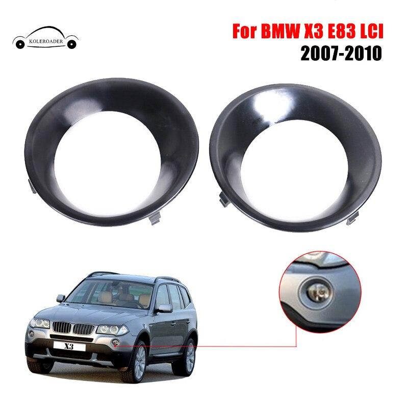 Front Fog Light Lamp Trim Bumper Cover Driving Lights Primed Grill Trims For BMW X3 E83 LCI 2007 2008 2009 2010 Car KOLEROADER /