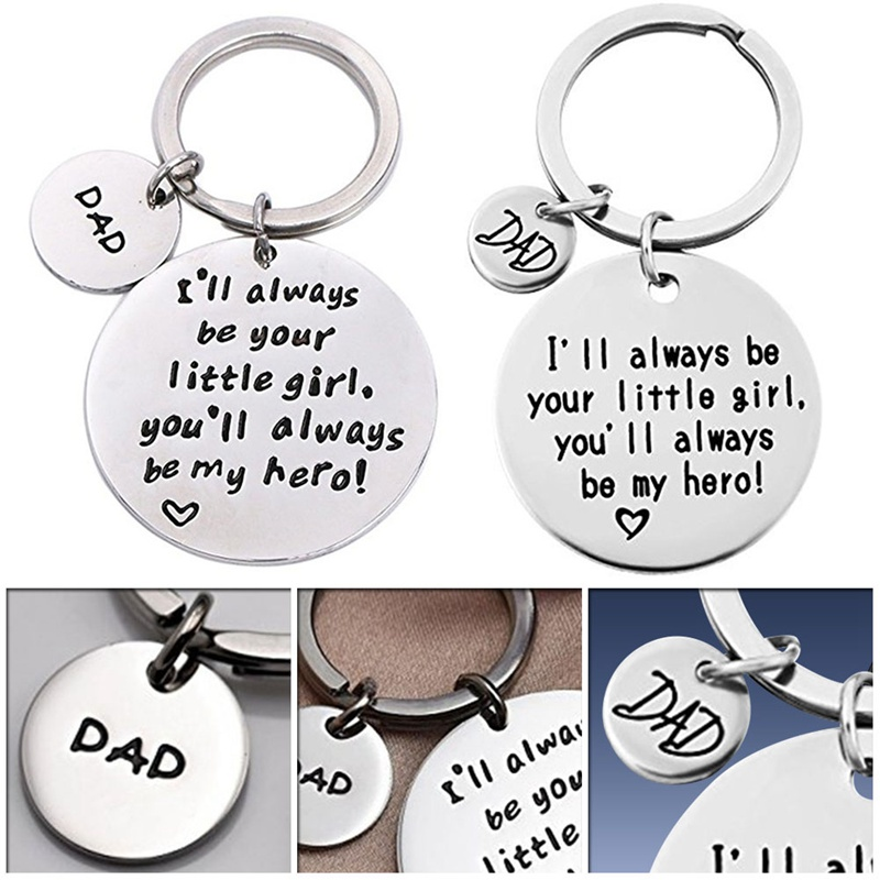 Dad Ill Always Be Your Little Girl Youll Always Be My Hero Keychain Family Fathers Day Gift Keyring Charms Letter Keyring
