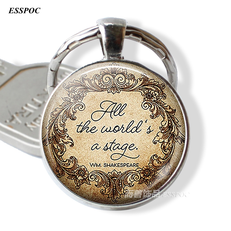 All The World's A Stage Shakespeare Inspirational Quote Theatre Literary Jewelry Glass Dome Round Metal Key Chain Keychain Gift