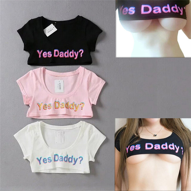 11524c4fccc 1PC Yes Daddy Women Crop T-Shirt Japanese Style Summer Black Sexy Gal Funny  Tee