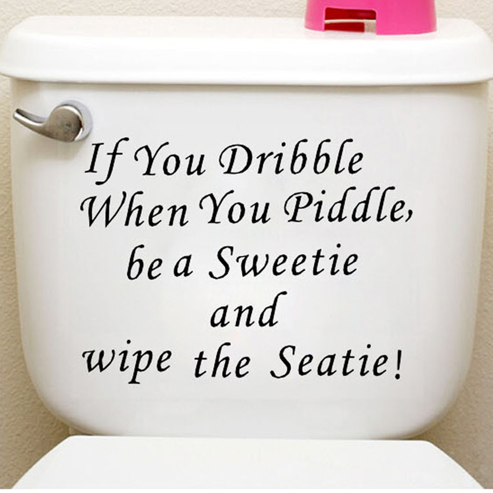 if you dribble when you piddle quote waterproof bathroom toilet stickers wall decal home decoration pvc