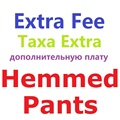 EXTRA FEE for Pants Hemmed