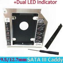 Универсальный алюминиевый переходник для установки второго жесткого диска, 12,7 мм, SATA III, 2,5 дюйма, 12,5 мм, 9,5 мм, 9 мм, 7 мм, чехол для твердотельного накопителя, корпус для жесткого диска + двойной светодиодный индикатор для подключения к ноутбуку