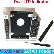 """Universel en aluminium 2nd HDD Caddy 12.7mm SATA III pour 2.5 """"12.5mm 9.5mm 9mm 7mm SSD HDD boîtier boîtier + double LED pour ordinateur portable ODD"""