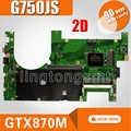 2D G750JS Motherboar per Asus G750JS G750J Scheda Madre Del Computer Portatile di Lavoro di Test 100% con I7-4700/4710 Supporto Cpu GTX870M/ 3 Gb