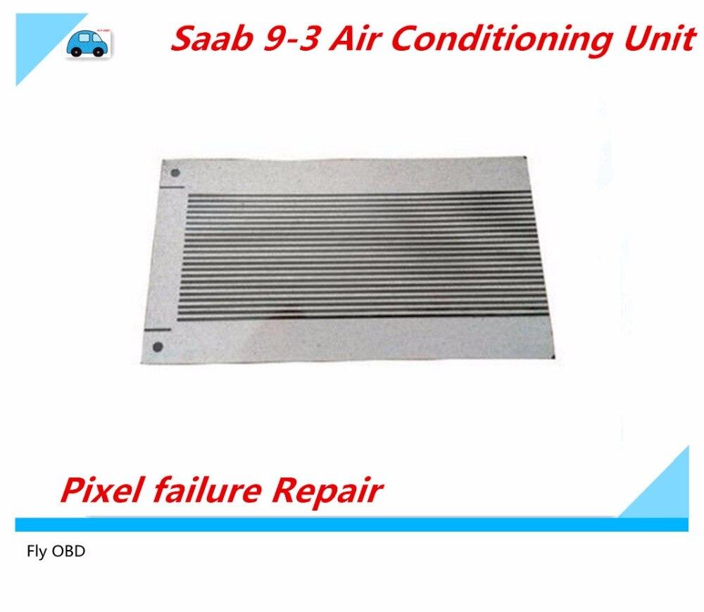Prix pour 5 pcs/lot Plat LCD Connecteur Ruban Câble Saab 9-3 Climatisation Unité Pixel échec de Réparation avec Haute Qualité et le plus bas prix
