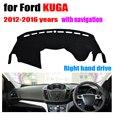 Salpicadero del coche cubre para FORD Escape/KUGA Con salpicadero cojín tablero de navegación 2012-2016 volante a la derecha accesorios de auto de cobertura