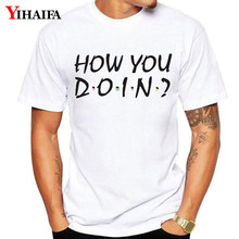 купить Hipster T Shirt Mens How you doin Letters Print Tees Creative Design T-shirts Man Summer Short Sleeve White Tops дешево
