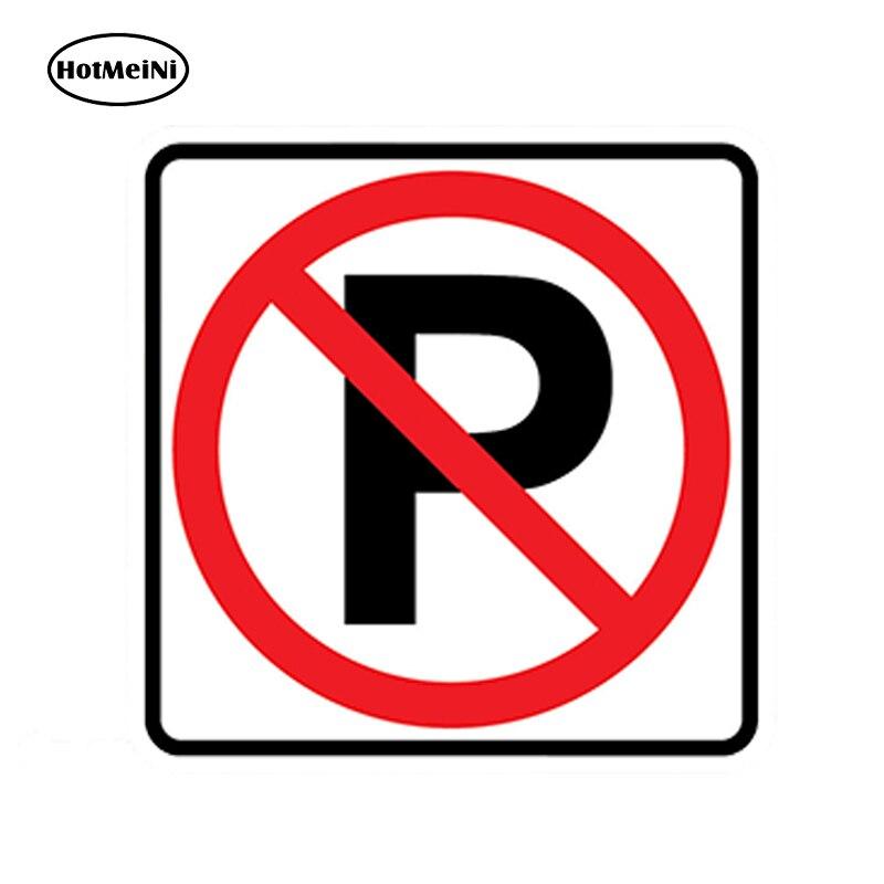 HotMeiNi стайлинга автомобилей нет парковки Стикеры s виниловая наклейка Предупреждение нарушение буксировки автомобиля знак автомобиля Стик...