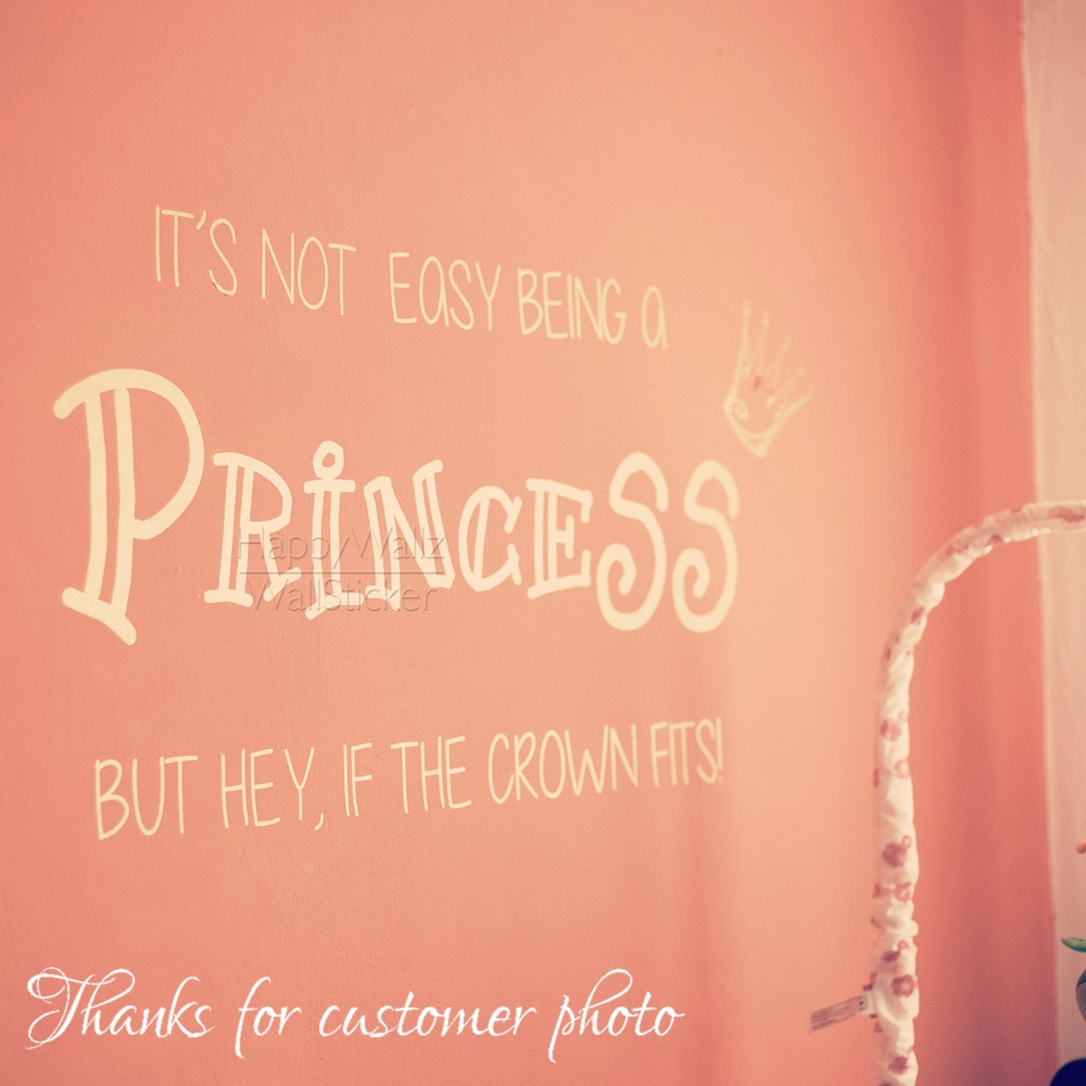 US $9.49 5% OFF|Motivational Quote Wall Sticker It Is Not Easy Being a  Princess But Hey If The Crown Fits Inspirational Quotes Wall Decals Q51-in  Wall ...