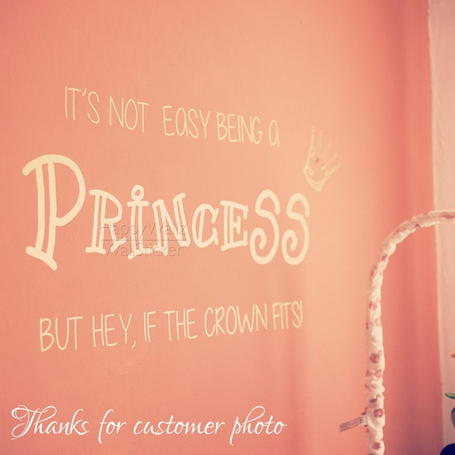 Motivational Quote Wall Sticker It Is Not Easy Being A Princess But