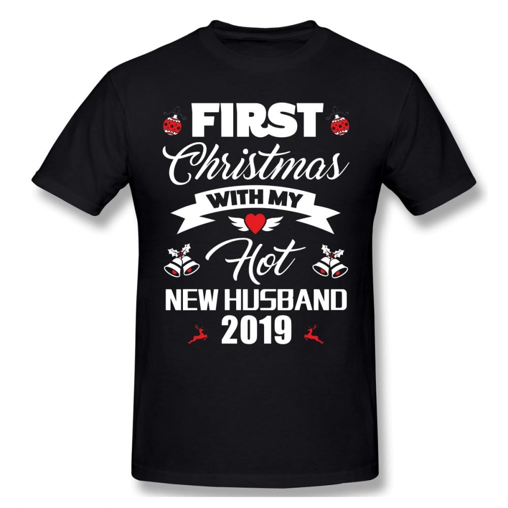 Hot Wife T Shirt First Christmas With My Hot New Husband 2019 Gift T-Shirt Short-Sleeve 100 Percent Cotton Tee Shirt Tshirt