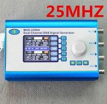 25 MHZ MHS2300A Sinus/Quadrat/dreieck Serie Dds-signalgenerator CNC Dual-channel Arbitrary Waveform
