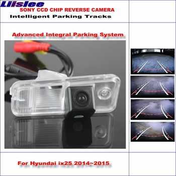 Liislee Intelligentized Hintere Kamera Für Hyundai ix25/Hyundai Creta Rückansicht Back Up/Dynamische Beratung Tracks