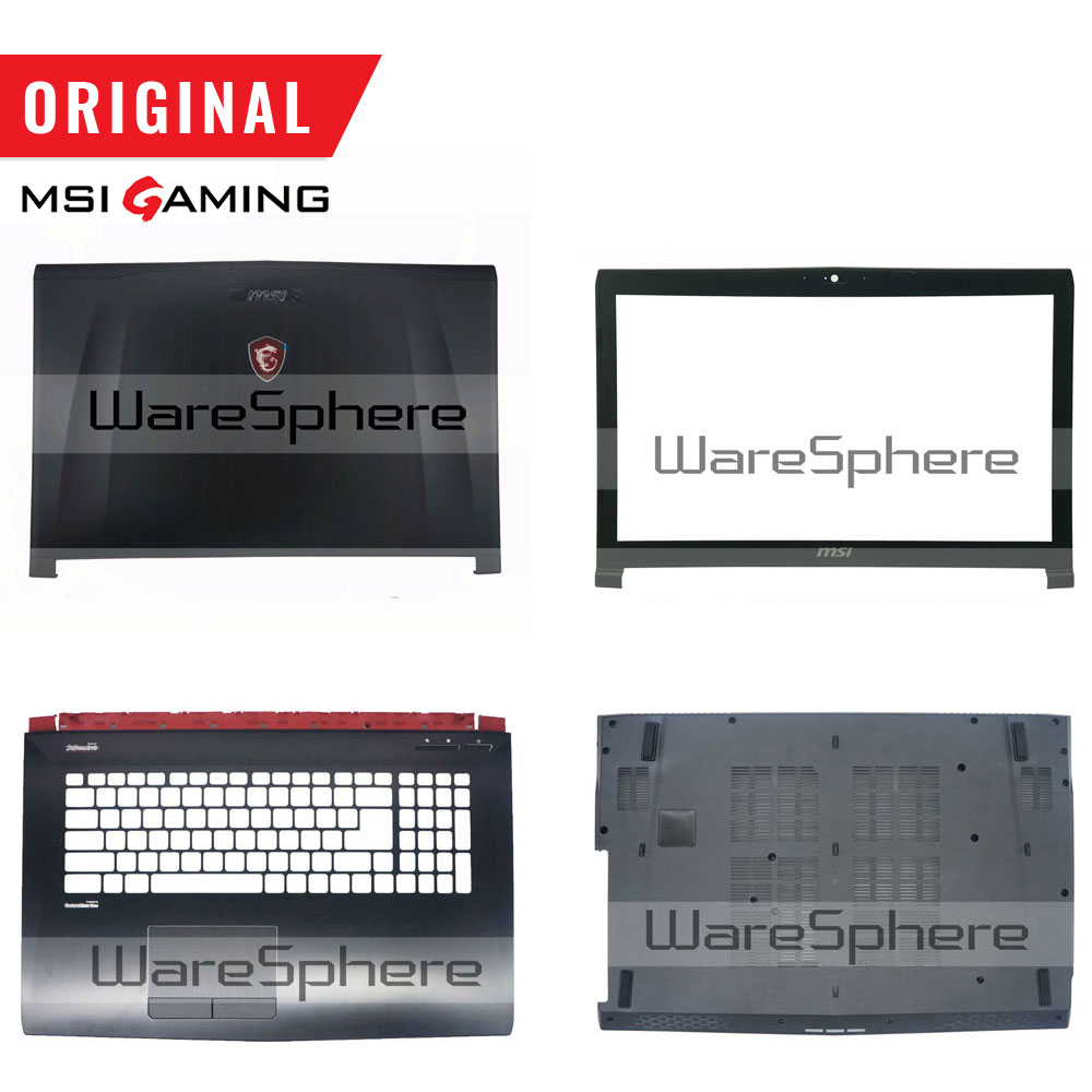 New Original For MSI GE72 LCD Front Bezel 307791B214TA2 / Back Cover Rear Lid 307791A212Y31/ Bottom Case 307791D2A6TA2 Black