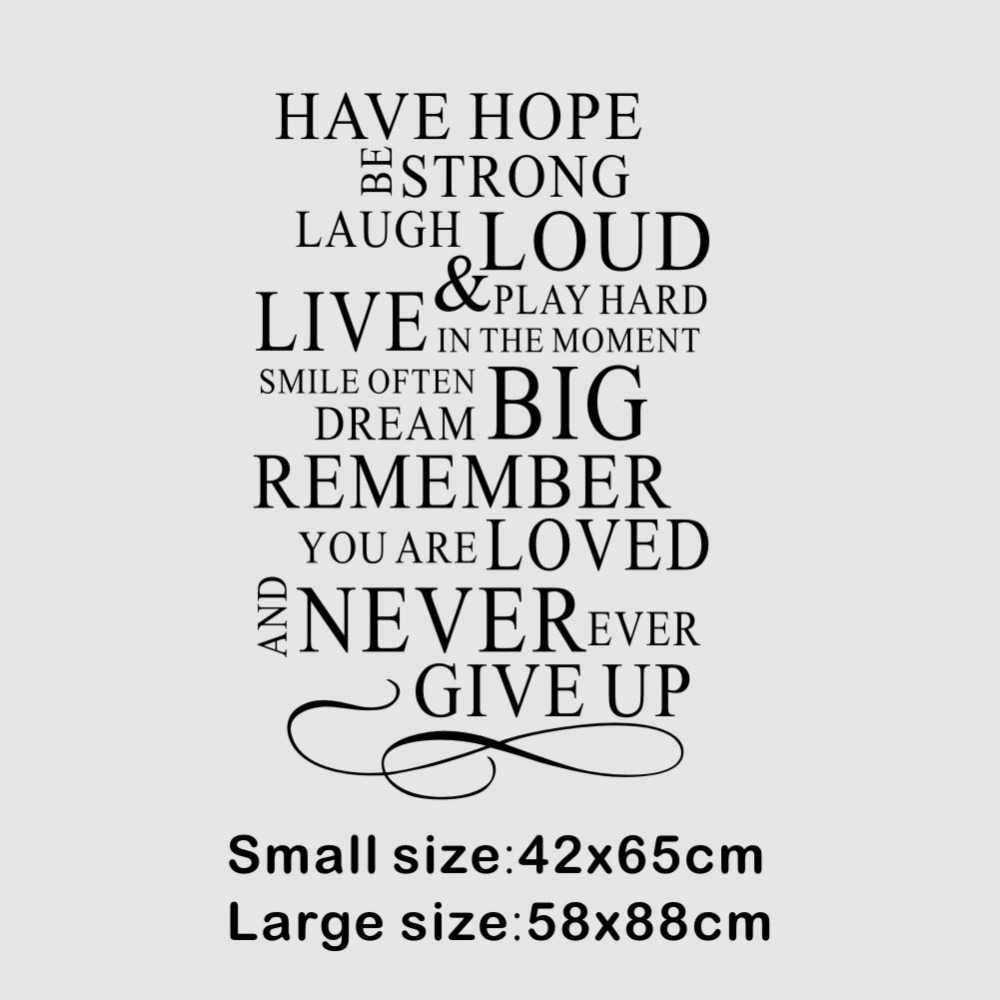 US $6 15 12% OFF|Have Hope Be Strong Laugh Loud Never Give Up Inspirational  Quote Art Decorative Wall Stickers Home Decor-in Wall Stickers from Home &