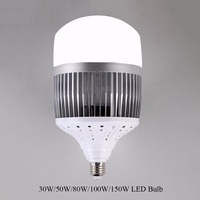 Enough Power 30W 50W 80W 100W 150W LED Bulb Light E40 E27 220V LED Lamp High
