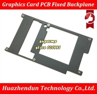 DEBROGLIE New Original for graphics card front PCB board Fixed bracket Graphics Card backplane via free shipping DHL or EMS