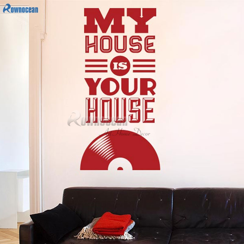 Musical Vinyl Wallpaper: MY HOUSE IS YOUR HOUSE Home Decor English Letras