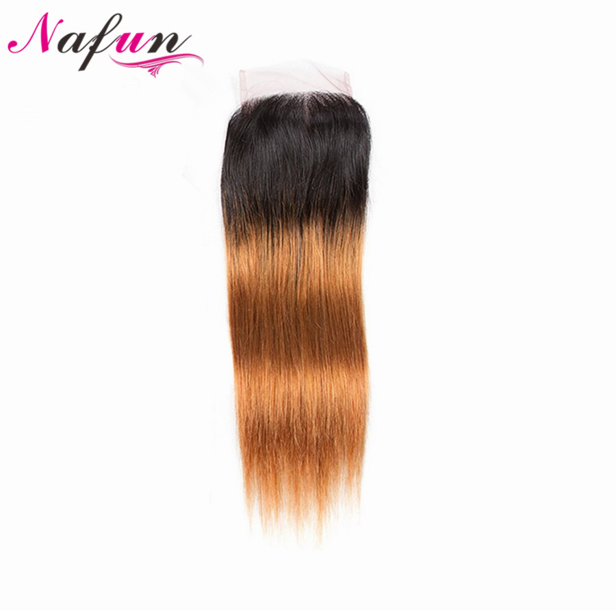NAFUN Straight 4x4 Lace Closure #T1B/30 Indian Hair Pre-colored Non Remy Hair Ombre Color 100% Human Hair Extensions