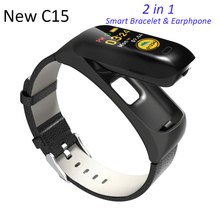 New C15 Smart Watch Men Heart Rate Calorie IP67 Sports Bracelet Bluetooth Wireless Earphones Smart Band 2 In 1 For Android IOS цена
