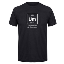 LUSLOS  Funny Tees Um The Element Of Confusion T-Shirt Einstein Chemistry Short Sleeve