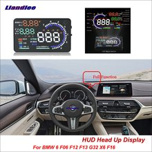 Liandlee Car Head Up Display HUD For BMW 6 F06 F12 F13 G32 X6 F16 2011-2018 HD Projector Screen Overspeed Alert Alarm Detector