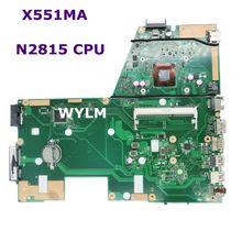 X551MA с N2815 Процессор REV 2,0 Материнская плата Asus X551MA Материнская плата ноутбука DDR3 60NB0480-MB1500-206 100% прошедший тестирование Бесплатная доставка