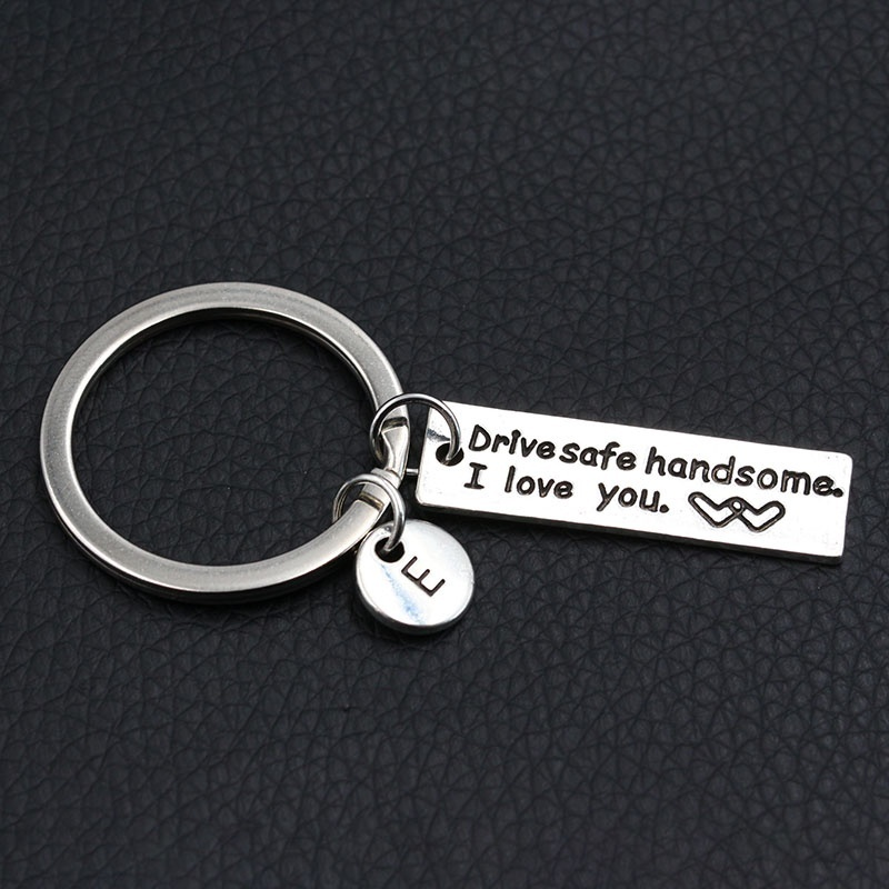 Drive Safe Handsome Keychain/Couples Keychain/Engraved Keychain/Lettering A-Z Keychain/Husband Gift/Boyfriend Gift