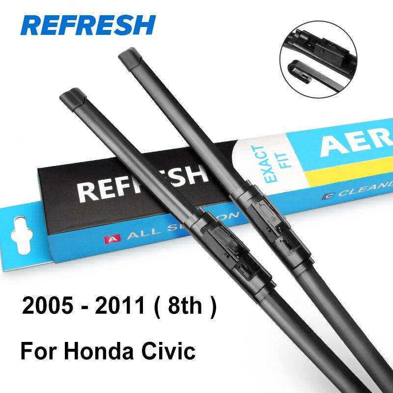 REFRESH Щетки стеклоочистителя для Honda Civic 7th 8th 9th Generation(только для международной версии - Цвет: 2005 - 2011 ( 8th )