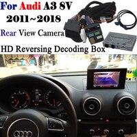 Cámara de marcha atrás para Audi A3 8 v 2011 ~ 2018 adaptador de interfaz copia de seguridad cámara de visión trasera conectar pantalla Original MMI decodificador