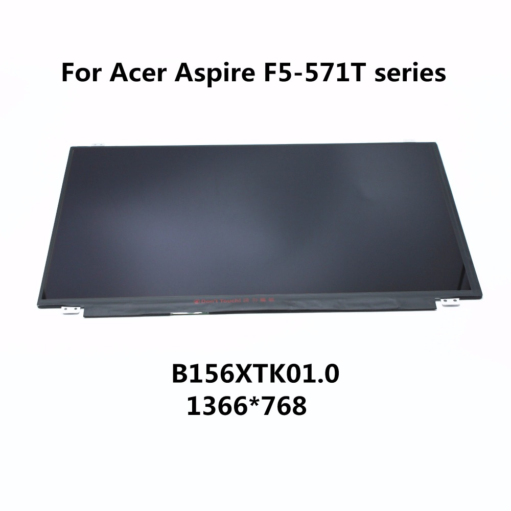 New 15.6 LAPTOP LCD SCREEN Digitizer Panel Touch Display Matrix Replacement For Acer Aspire F5-571T Series B156XTK01.0 1366*768 new 11 6 lcd display touch screen assembly with digitizer panel replacement repairing parts for acer v3 111p v3 112p series