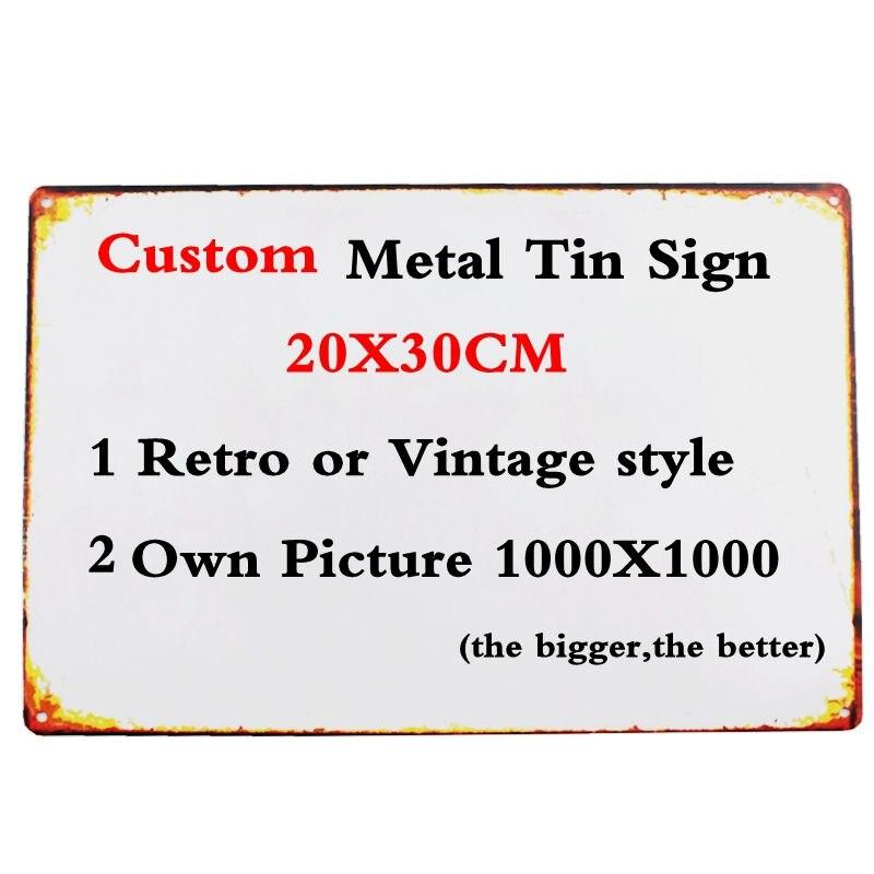 Personalizado Sinais de Lata de Metal Vintage Placas De Parede Bar Pub Loja Art Craft Decor Presente Feito Sob Encomenda Cuadros 30X20 CM A-9999