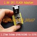 1.8 v adaptador para iphone o la placa base 1.8 v spi flash qfn8 5x6mm W25 MX25 puede utilizar en TL866CS TL866A programadores como CH2015