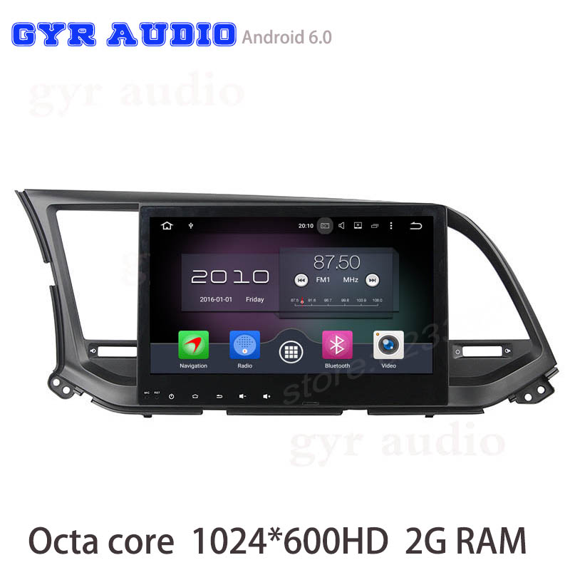 For hyundai elantra 2016 Android 6 0 Octa core Car font b radio b font gps