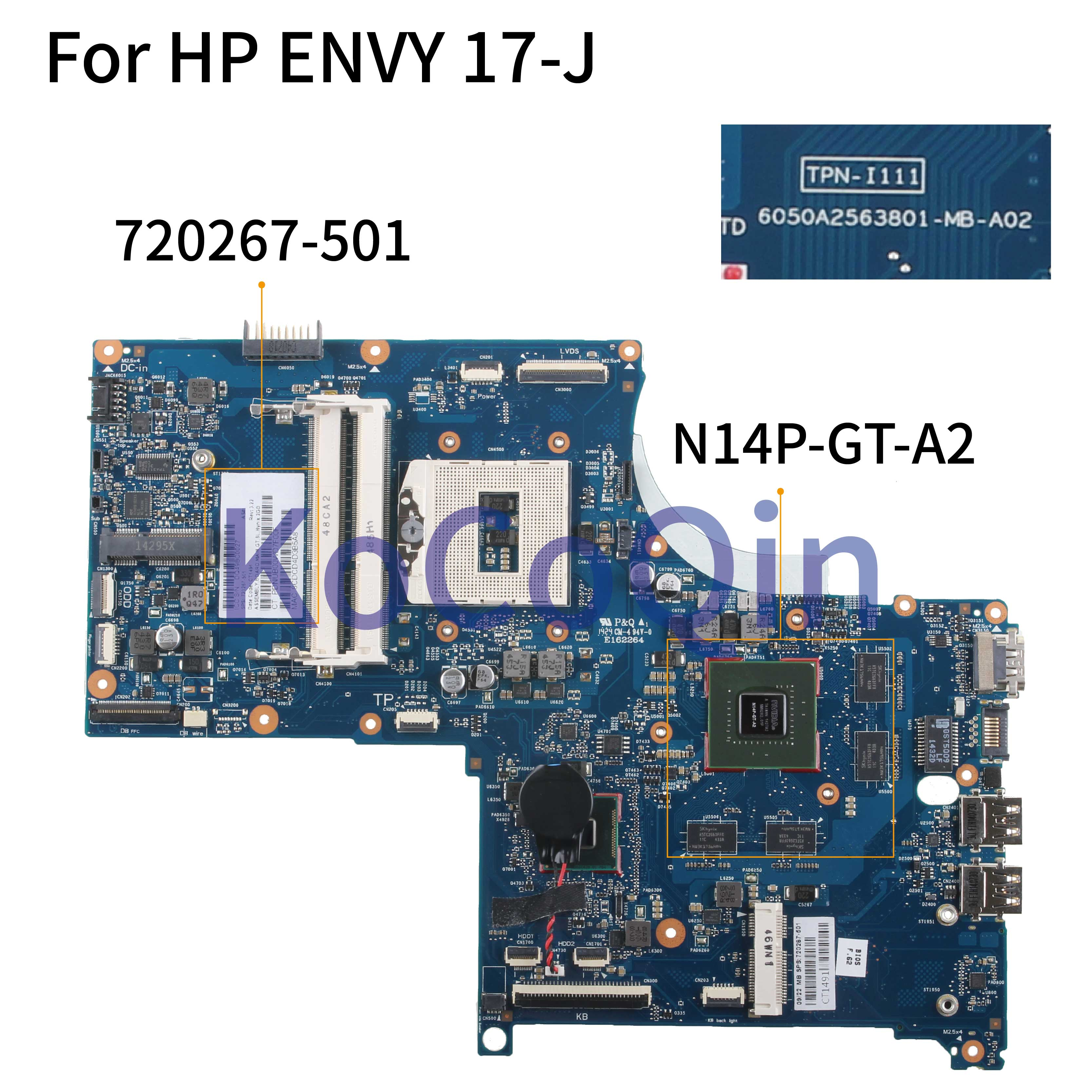 KoCoQin Laptop Motherboard For HP ENVY 17-J M7-J 17T-J HM87 N14P-GT-A2 2G Mainboard 720267-001 720267-501 6050A2563801-MB-A02