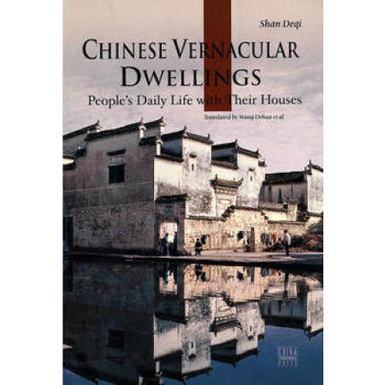 Chinese vernacular dwellings Peoples Daily Life with Their Houses Language English knowledge is priceless Lifelong learning-500