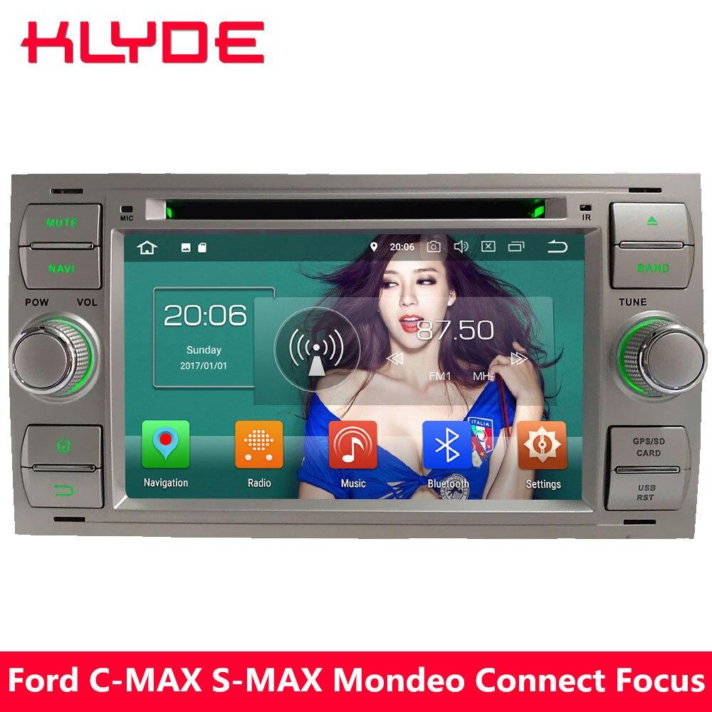 KLYDE 7 4 г Android 8,0 Octa Core 4 ГБ Оперативная память DVD мультимедиа плеер для Ford Focus Fusion kuga Fiesta Transit C-MAX Galaxy S-MAX
