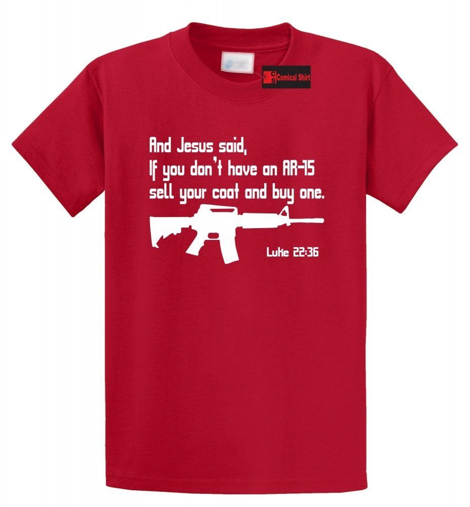 Jesus AR15 Pro Gun Luke Bible 22 36 T Shirt Christian Funny Rights Tee Free shipping Tops t-shirt Fashion