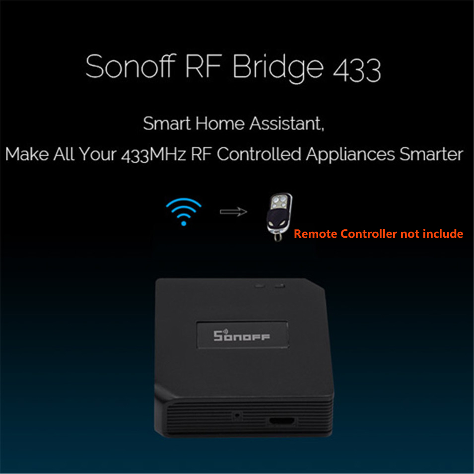 1---New Sonoff RF Bridge WiFi 433 MHz Replacement Home Automation Universal Switch Intelligent Domotica Wi-Fi Remote RF Controller