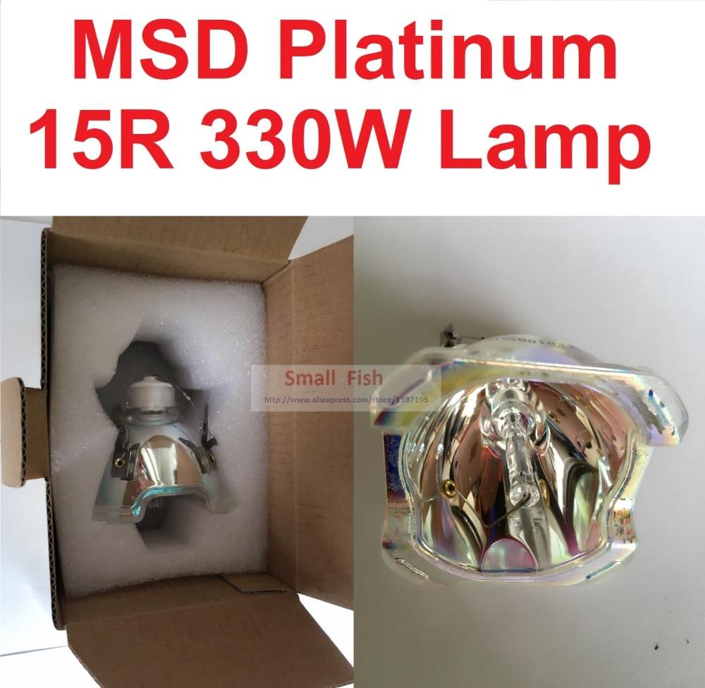 MSD330W лампа MSD Platinum 15R Металлогалогенная UHP 16R 330 W сценическая лампа с шарпным пучком и движущейся головкой, лампочки высокого качества, моющие...