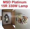 MSD330W Lamp MSD Platinum 15R Metal Halide UHP 16R 330 W Stage Lamp Sharpy Beam Moving head Light Bulbs High Quality Wash Lights
