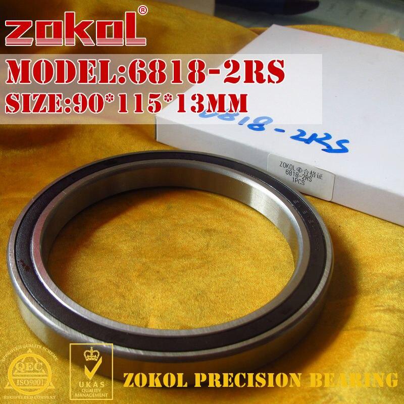 ZOKOL 6818 RS Bearing 6818 2RS 1000818 (61818) Deep Groove Ball Bearing 90*115*13mm